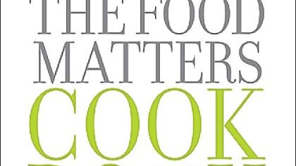 "Mark Bittman ""The Food Matters Cookbook"""